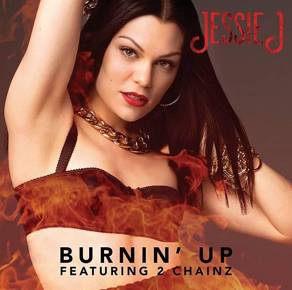 Jessie J & 2 Chainz - Burnin' Up