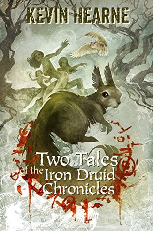 鋼鐵德魯伊外傳 Two Tales of the Iron Druid Chronicles