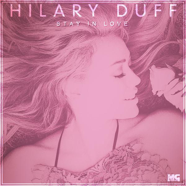 Hilary Duff - Stay In Love