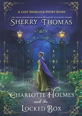 福爾摩斯小姐:上鎖的秘密盒子 Charlotte Holmes and the Locked Box