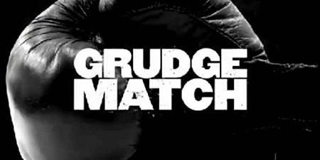 進擊的大佬(Grudge Match)